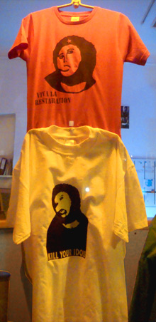 T-Shirts: Kill your Idols! Viva la Restauration!